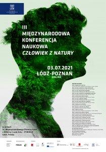 """Grafika. Głowa człowieka wypełniona zdjęciem lasu. Na pierwszym planie napis: """"III Międzynarodowa Konferencja Naukowa pt. """"Człowiek z natury""""."""