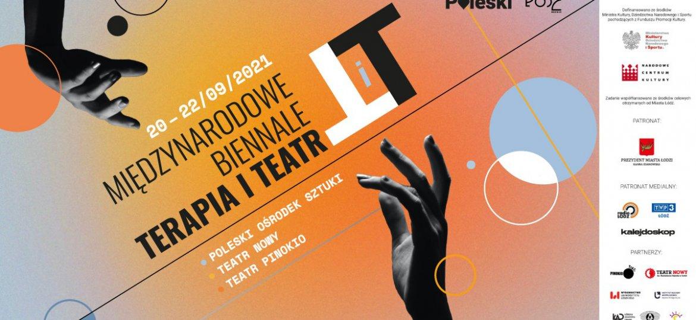 """Grafika promująca Międzynarodowe Biennale Spotkań Teatralnych """"Terapia i Teatr"""". W centrum napis """"Międzynarodowe Biennale Terapia i Teatr"""", Obok logo oraz dwie dłonie."""